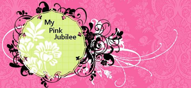 My  Pink Jubilee