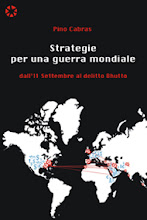 "Pino Cabras - ""Strategie per una guerra mondiale. Dall&#39;11 settembre al delitto Bhutto""."