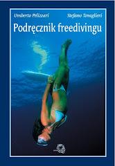"""""""Podręcznik freedivingu"""" Umberto Pelizzariego"""