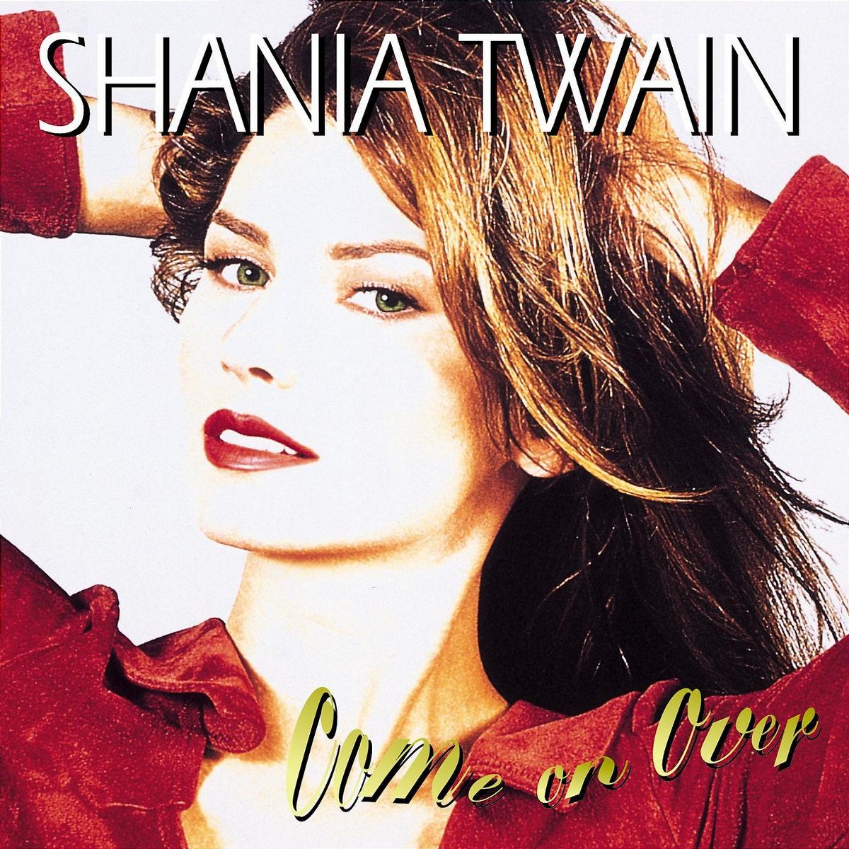 http://4.bp.blogspot.com/_3oLB6Otdlcs/TUqV72v5u_I/AAAAAAAAJqE/1FDU_nvLOcY/s1600/shania_twain_come_on_over_1997_album-front.jpg