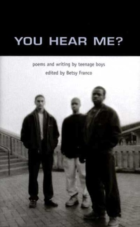 Poems and Writing by Teenage Boys I wish this book had black-and-white ...