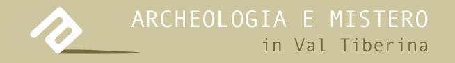 Archeologia e Mistero in Val Tiberina
