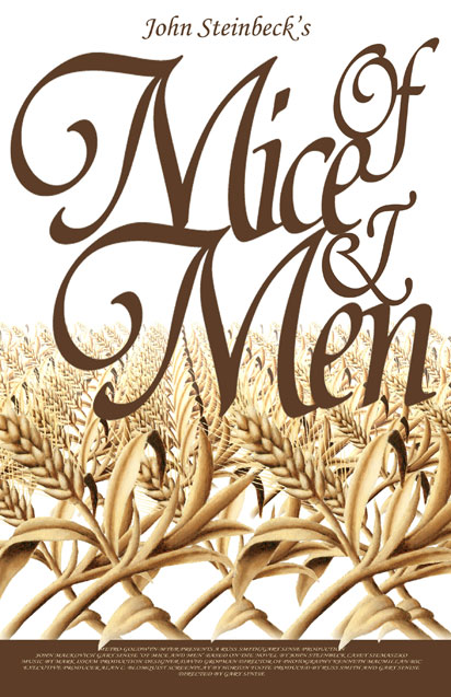 of mice and men final project Of mice and men: final project choices each project must be neat and organized effort must be visible the grade is based on creativity, neatness, accuracy, and effort.