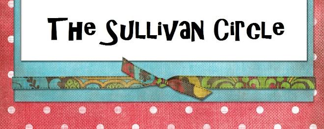 ~The Sullivan Circle~