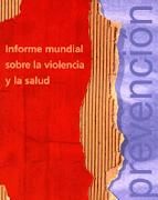 Informe Mundial sobre Violência e Saúde