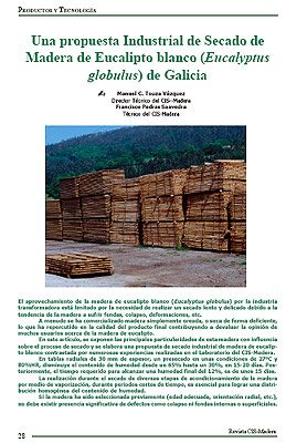 Una propuesta industrial de secado de madera de eucalipto blanco (Eucalyptus globulus) / An industrial proposal for Eucalyptus globulus wood kiln drying / by Manuel Touza Vazquez / CIS Madeira / CIS Madera / Centro de Innovación y Servicios Tecnológicos de la Madera de Galicia / GIT Forestry Consulting, Consultoria y Servicios de Ingenieria Agroforestal, Lugo, Galicia, España, Spain / Eucalyptologics: Information Resources on Eucalyptus Cultivation Worldwide