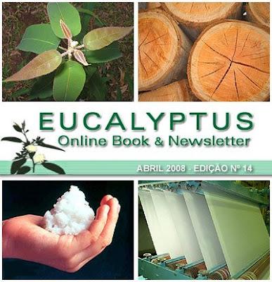 Eucalyptus Online Book and Newsletter, April 2008, by Celso Foelkel / Eucalyptus Wisdom from Brazil / Boletín Online Eucalipto, Abril 2008, por Celso Foelkel / Sabiduría eucalíptica desde Brasil
