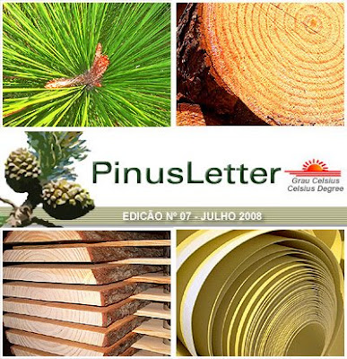 PinusLetter, July 2008, by Ester Foelkel / Pinus Wisdom from Brazil / Boletín Online PinusLetter, Julio 2008 / Sabiduría en pinos desde Brasil /Eucalyptus Online Book and Newsletter, by Celso Foelkel / Eucalyptus Wisdom from Brazil / Boletín Online Eucalipto, por Celso Foelkel / Sabiduría eucalíptica desde Brasil / Grau Celsius / Celsius Degree