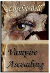 Vampire Ascending Now Available Here