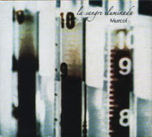 MURCOF – La sangre iluminada (2009)