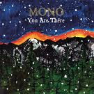 MONO - You Are There (2006)
