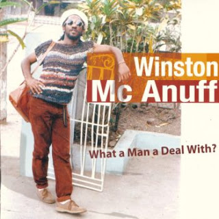 Winston+Mcanuff+-+What+A+Man+A+Deal+With