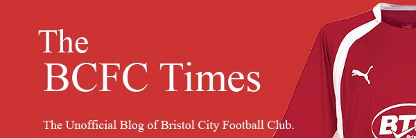 The BCFC Times - The Unofficial Blog of Bristol City Football Club
