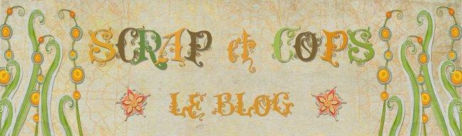 scrap et cop's...le blog !