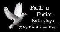 FAITH 'N FICTION SATURDAYS