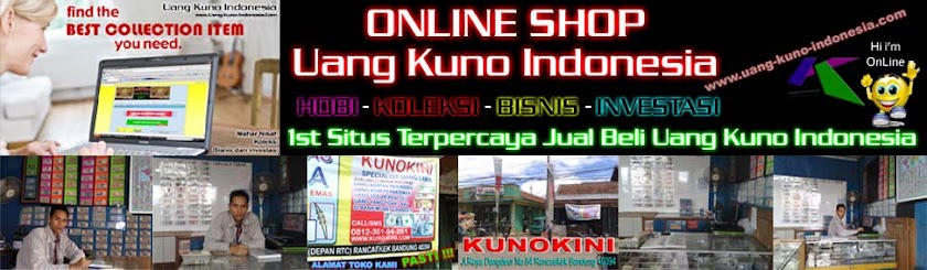 1st SITUS JUAL BELI UANG KUNO INDONESIA