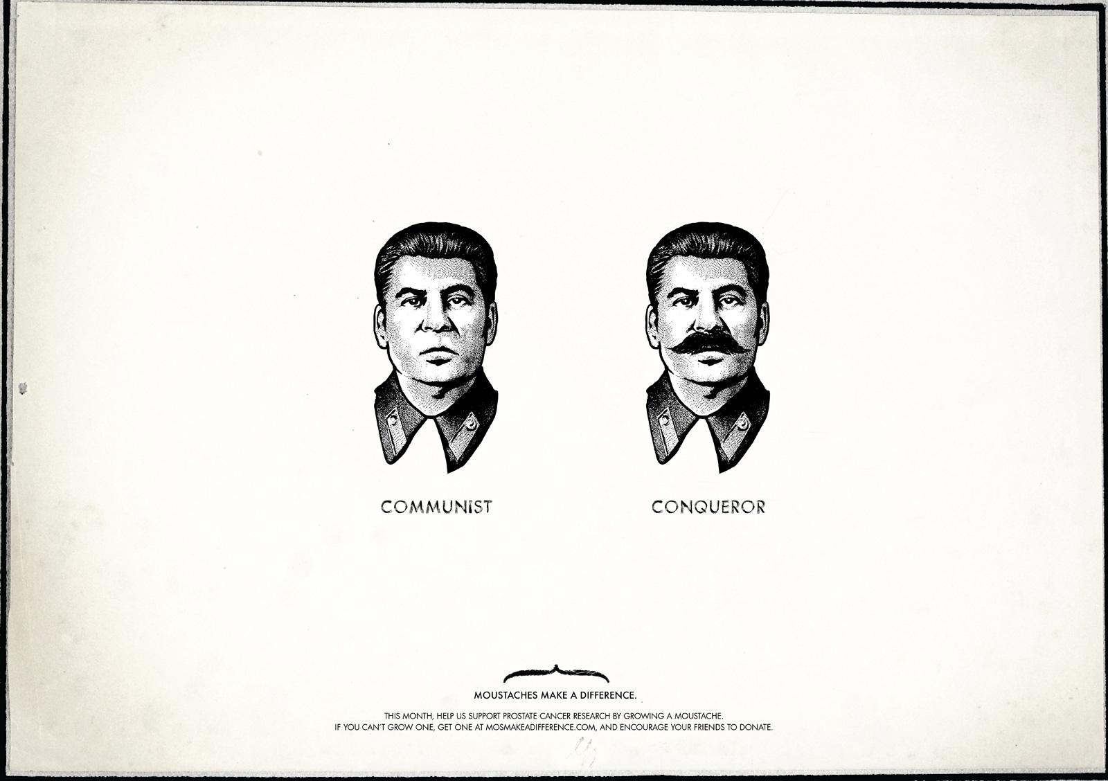 http://4.bp.blogspot.com/_42nL05s3A-8/TNnx_NcMNSI/AAAAAAAADBQ/9vBRh25CQ3A/s1600/Moustaches-Make-A-Difference-stalin.jpg