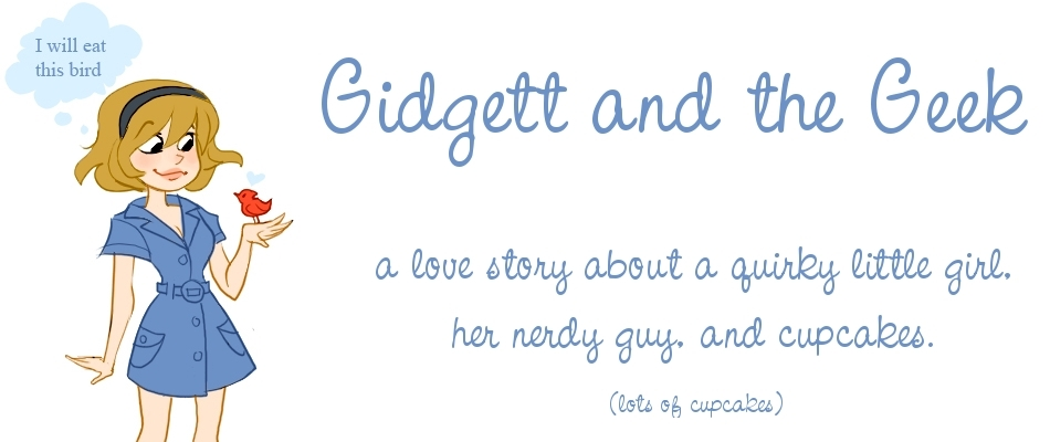 Gidgett and the Geek