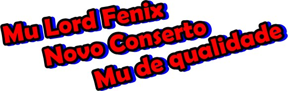..:: Mu Lord Fenix ::..