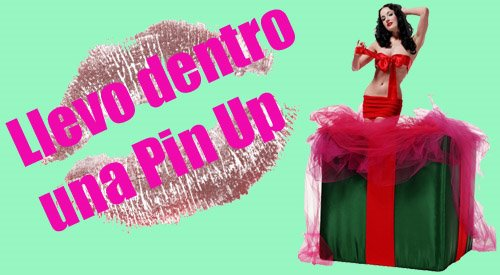 Llevo Dentro una Pin Up