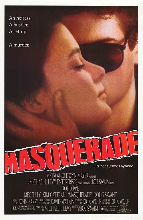 Masquerade came out in 1988 when Rob Lowe was hotter than ever.