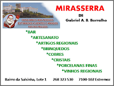 ...podem encontar os trabalhos da Bolotinha no Mirasserra