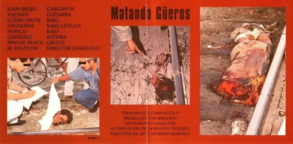 http://4.bp.blogspot.com/_49LXuCtB6oI/SMQoxBNB_7I/AAAAAAAAAEM/Gak9_Ya8MFY/w1200-h630-p-k-no-nu/matando_gueros_inside-2.jpg