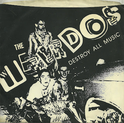 The Weirdos - Destroy All Music