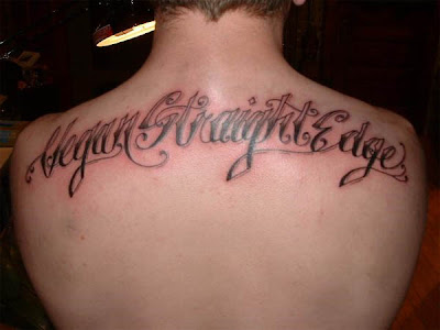 Vegan Straight Edge Back Tattoo The words back tattoo is always pretty