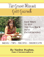 The Groove Mamma Goes Gourmet - Easy Ways To Put The Fun Back Into Entertaining