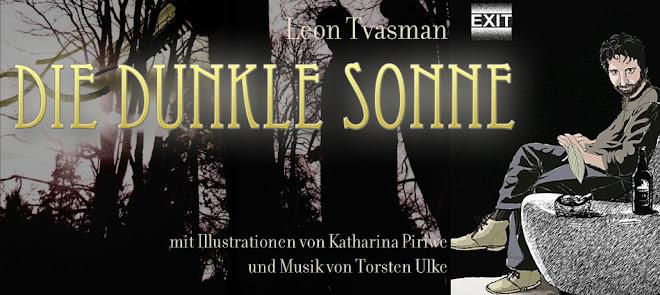 """""""Die Dunkle Sonne"""" - ein Epos von Leon Tsvasman"""