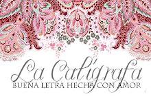 Caligrafia / La Caligrafa