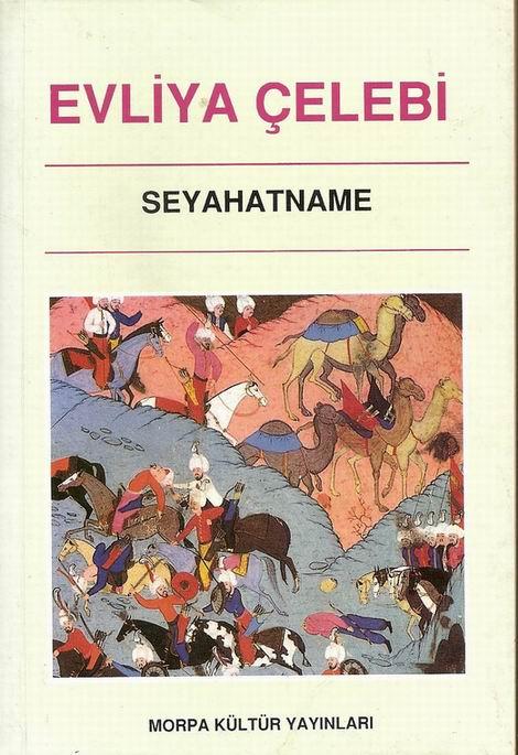 http://4.bp.blogspot.com/_4GU3vnN_0c0/TK8PLTdYg2I/AAAAAAAABk0/3yQCSO0_XNw/s1600/Evliya+Çelebi+Seyahatname.+M.+Emre+Karaörs,+Morpa+Kültür+Yayınları,+İstanbul+1992.jpg
