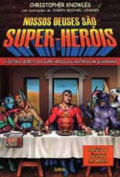 Nossos Deuses são Super-Heróis