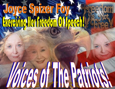Voices Of The Patriots - Joyce Spizer Foy - Exercising Her Freedom of Speech
