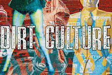 Dirt Culture underground music and philosophy...