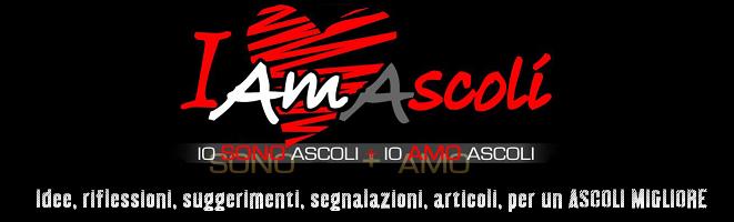 IAmAscoli - Idee, suggerimenti, riflessioni... per una ASCOLI MIGLIORE!