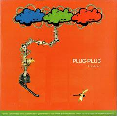"Plug Plug - ""Trinitron"" (2008)"