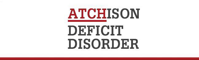 Atchison Deficit Disorder