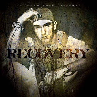 Eminem-The Recovery Mixtape: DJ Young Mase