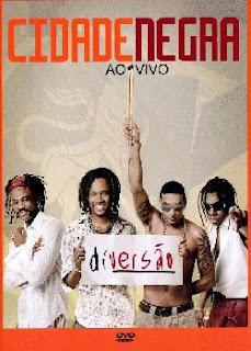 Cidade Negra - Diversão ao Vivo (DVDRip)