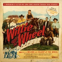 Willie Nelson - Willie and the Wheel (2009)