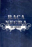Raça Negra 25 Anos - DVDRip