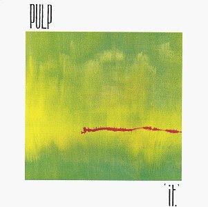 Pulp - (1983) It