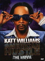 Katt Williams: American Hustle The Movie (2007)
