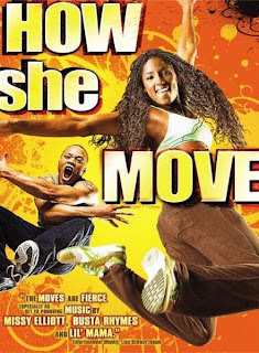 How She Move (2008)