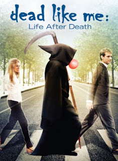 Dead Like Me - Life After Death (2009)