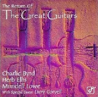Charlie Byrd - (1996) The Return Of The Great Guitars