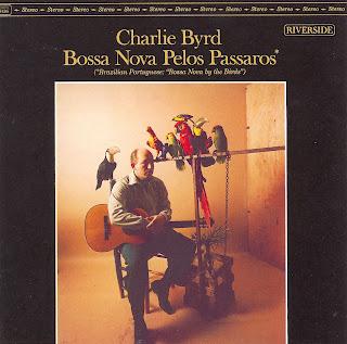 Charlie Byrd - (1963) Bossa Nova Pelos Passaros