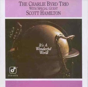 Charlie Byrd - (1988) It's A Wonderful World